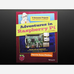 Adventures in Raspberry Pi - Second Edition Australia